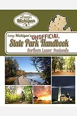 Camp Michigan's Unofficial State Park Handbook: Northern Lower Peninsula Paperback