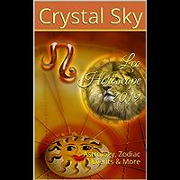 Leo Horoscope 2019: Astrology, Zodiac Events & More (2019 Horoscopes Book 5)