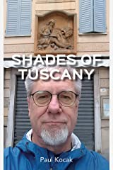Shades of Tuscany Kindle Edition