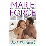Ain't She Sweet (A Green Mountain Romance Book 6)