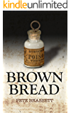 BROWN BREAD: an exceptionally humorous literary satire