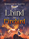 Lhind the Firebird