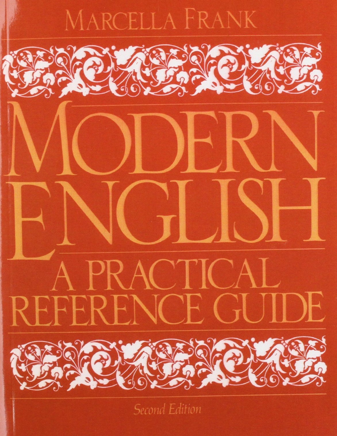 Modern english: a practical reference guide: marcella frank.