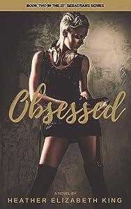 Obsessed (St. Sebastians Book 2)