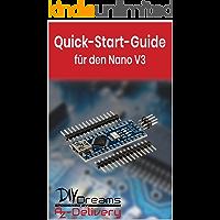Nano V3.0 - Der offizielle Quick-Start-Guide von AZ-Delivery!: Arduino, Raspberry Pi und Mikrocontroller