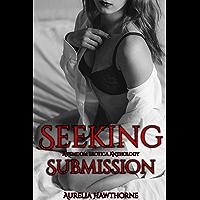 Seeking Submission: A Femdom Erotica Anthology (English Edition)
