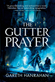 The Gutter Prayer (The Black Iron Legacy Book 1)