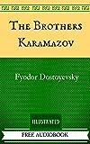 The Brothers Karamazov: By Fyodor Dostoyevsky  - Illustrated