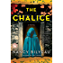 The Chalice: A Novel (Joanna Stafford Series Book 2)