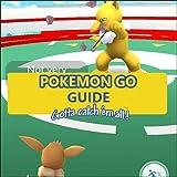 Guide For Pok-e-mon Go