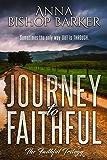 Journey To Faithful (The Faithful Trilogy Book 1)