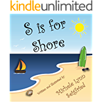 S is for Shore (Children's Vacation Series Book 1)