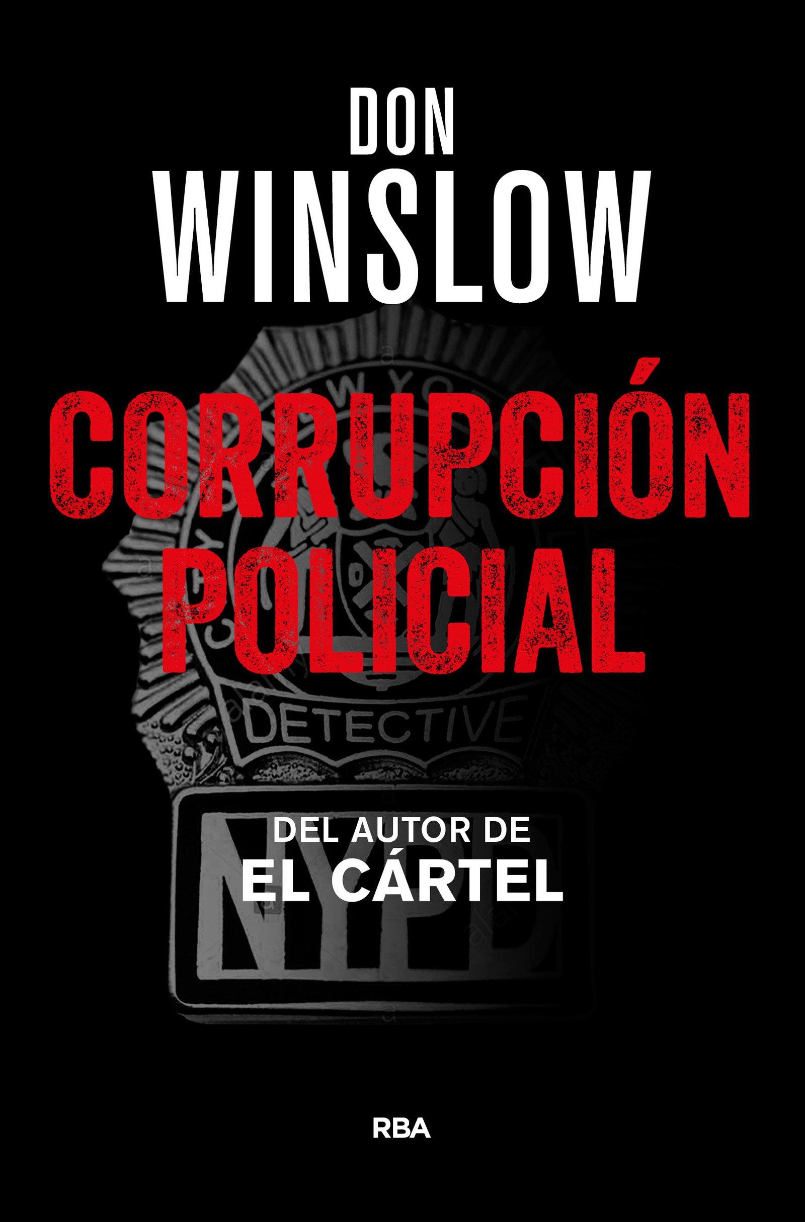 Corrupción Policial (NOVELA POLICÍACA BIB): Amazon.es: DON WINSLOW, EFREN  DEL VALLE PEÑAMIL: Libros