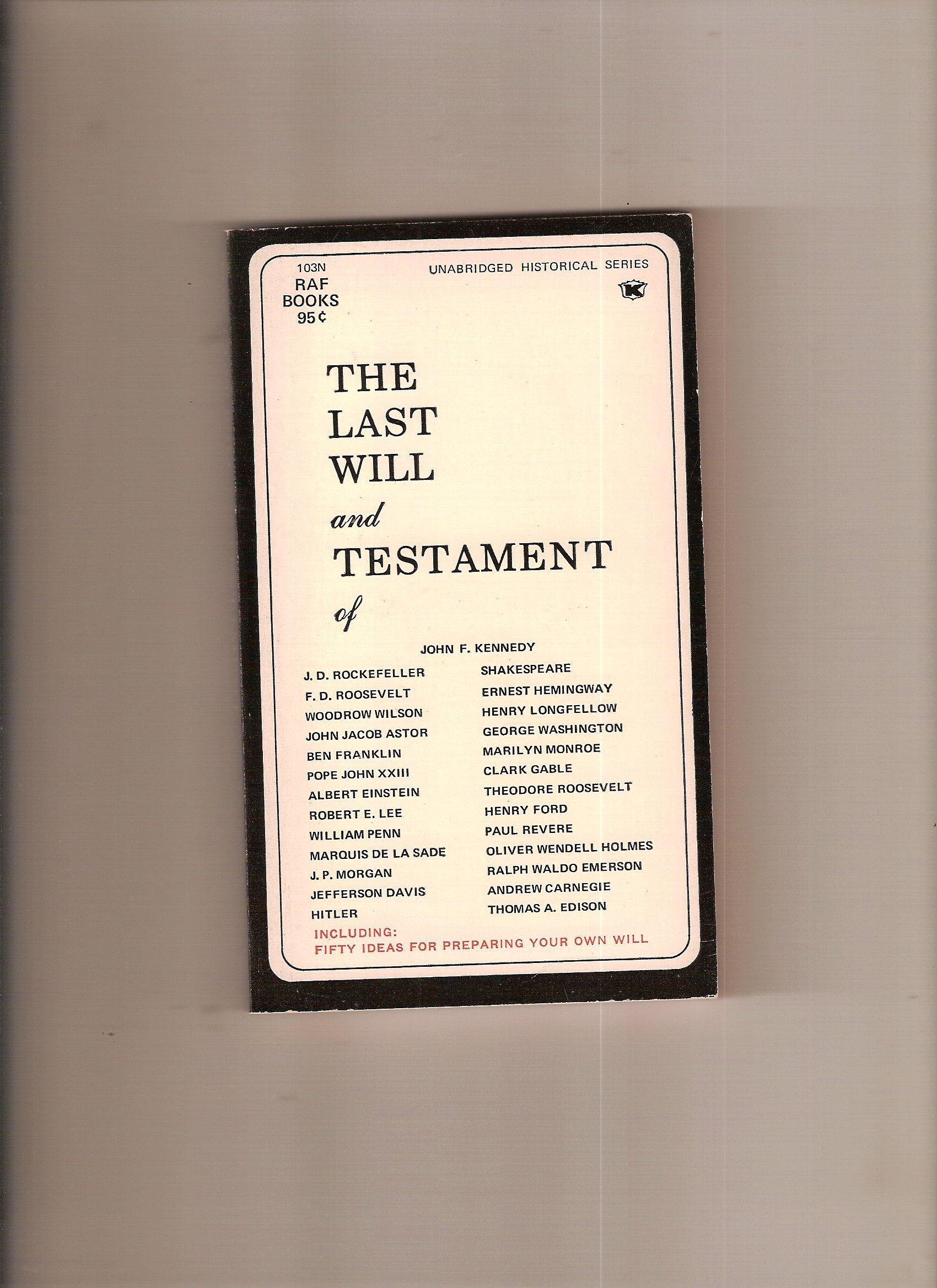 The Last Will and Testament of John F Kennedy J D Rockefeller