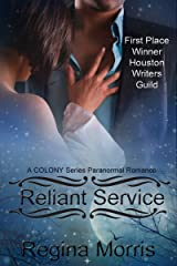 Reliant Service: A COLONY Series Paranormal Romance (COLONY Vampires Book 5) Kindle Edition