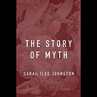 The Story of Myth (English Edition)