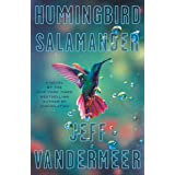 Hummingbird Salamander: A Novel