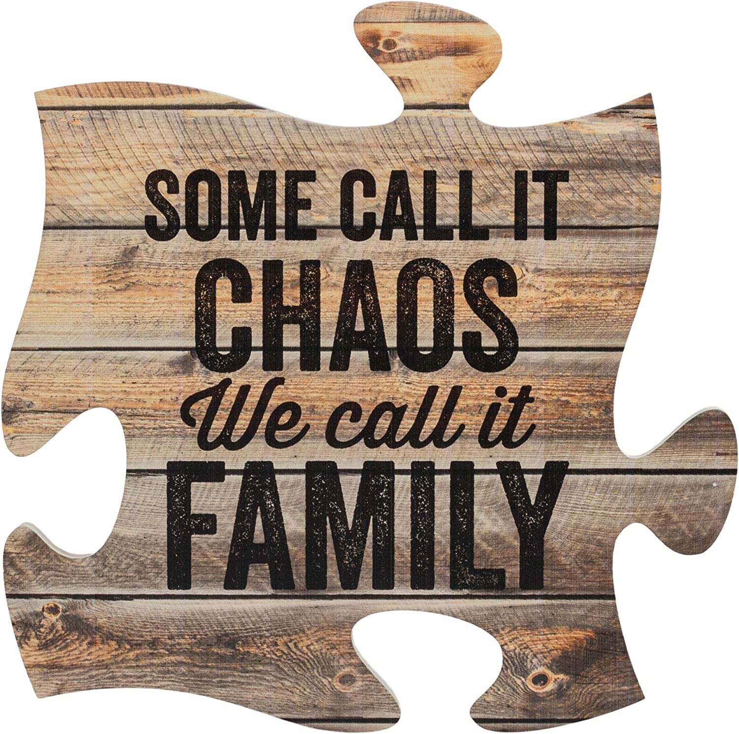 P. Graham Dunn Chaos We Call It Family on Distressed Wood Look 12 x 12 Wall Hanging Puzzle Piece Plaque