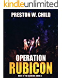 Operation Rubicon: The Hunt for Julius Ceasar's Sword (Order of the Black Sun Book 32)