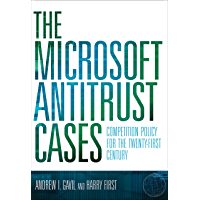 The Microsoft Antitrust Cases: Competition Policy for the Twenty-first Century (The MIT Press)