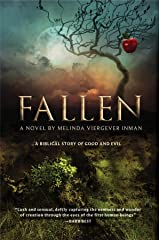 Fallen: A Biblical Story of Good and Evil Kindle Edition