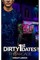 Dirty First Dates: The Arcade: An Erotic Short Story Kindle Edition