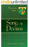 Song of Petros (Allegiance, Book 1)
