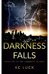 Darkness Falls (The Darkness Trilogy Book 1) Kindle Edition