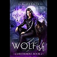 Wolfish: Curseborne