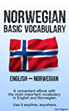 Basic Vocabulary English - Norwegian: A convenient eBook with the most important vocabulary in English and Norwegian