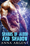 Shards of Blood and Shadow (The Lost Shards Book 1)