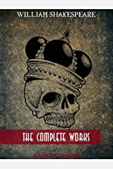 William Shakespeare: The Complete Works : Romeo and Juliet, Hamlet, Othello, Caesar and Cleopatra, King Lear,The Tempest...(Bauer Classics) (All Time Best Writers Book 1) Kindle Edition