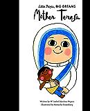 Mother Teresa (Little People, Big Dreams Book 18)