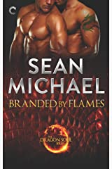 Branded by Flames: A Super-Sexy Dragon Shifter M/M Romance (The Dragon Soul Series Book 1) Kindle Edition