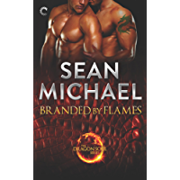 Branded by Flames: A Super-Sexy Dragon Shifter M/M Romance (The
