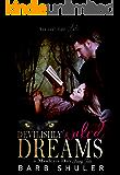 Devilishly Wicked Dreams: A Modern Day Fairytale