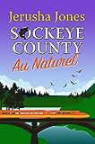 Sockeye County Au Naturel (Sockeye County Mysteries Book 3)