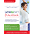 Low GI Diet Handbook: Your definitive guide to using the Glycemic Index to achieve scientifically proven long-term health benefits (The Low GI Diet)