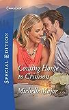 Coming Home to Crimson (Crimson, Colorado)