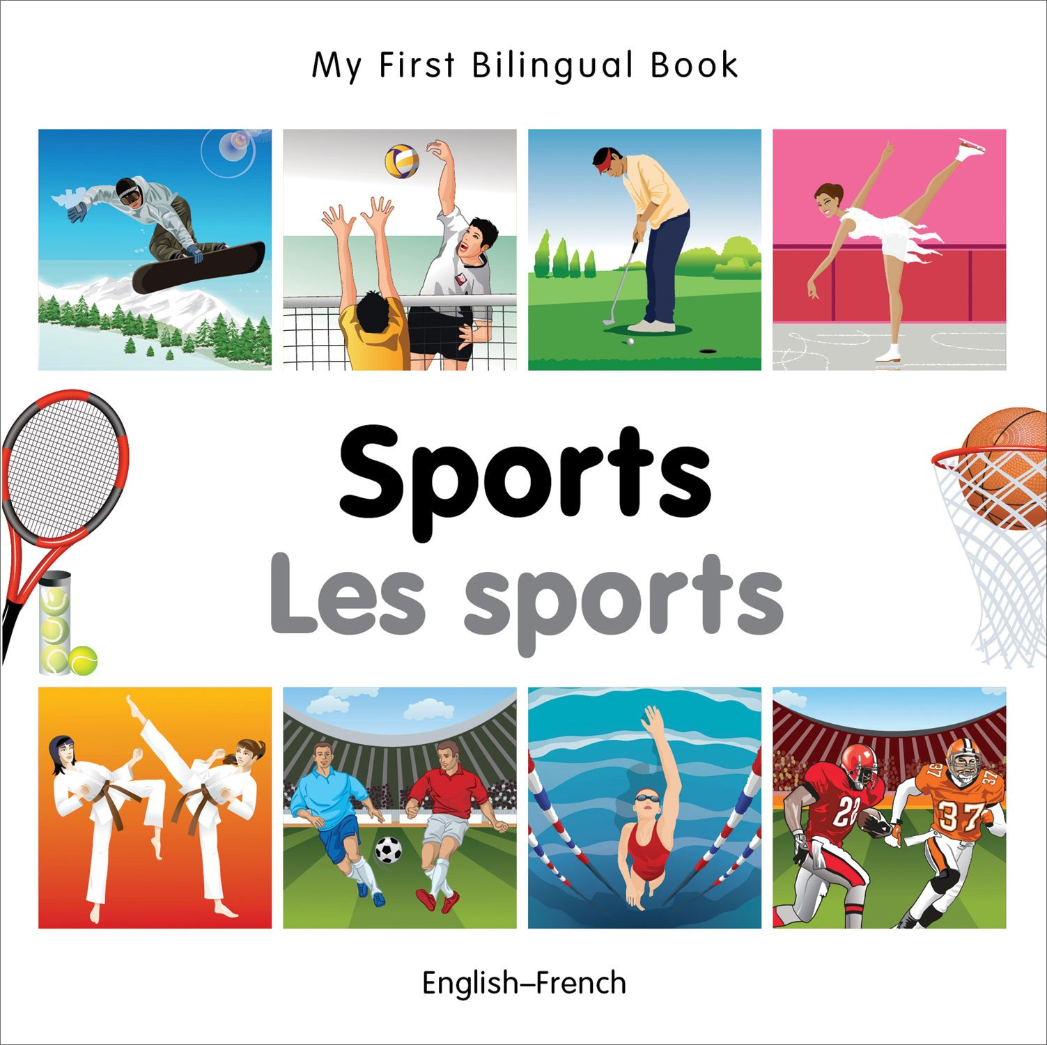 My First Bilingual Book–Sports (English–French) (French and English Edition)