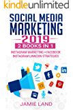 SOCIAL MEDIA MARKETING 2019: The road to success begins now