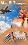 Lush & Lovely (Big & Beautiful Book 2)
