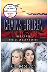 Chains Broken: Divine Legacy Series, Book 4 Kindle Edition