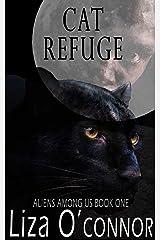 Cat Refuge (Aliens Among Us Book 1) Kindle Edition