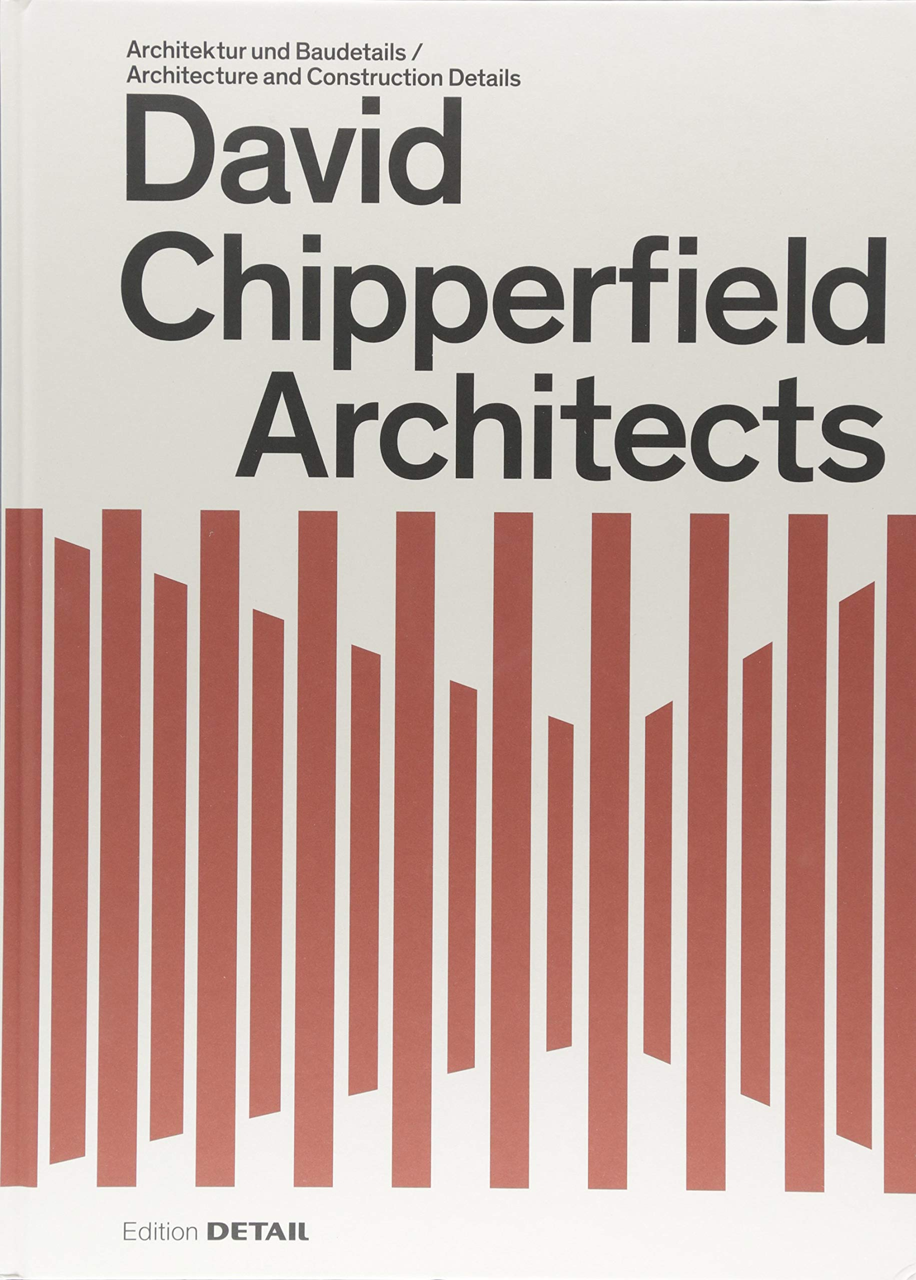 David Chipperfield Architects (DETAIL Special)