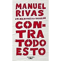 Contra todo esto: Un manifiesto rebelde (Hispánica)