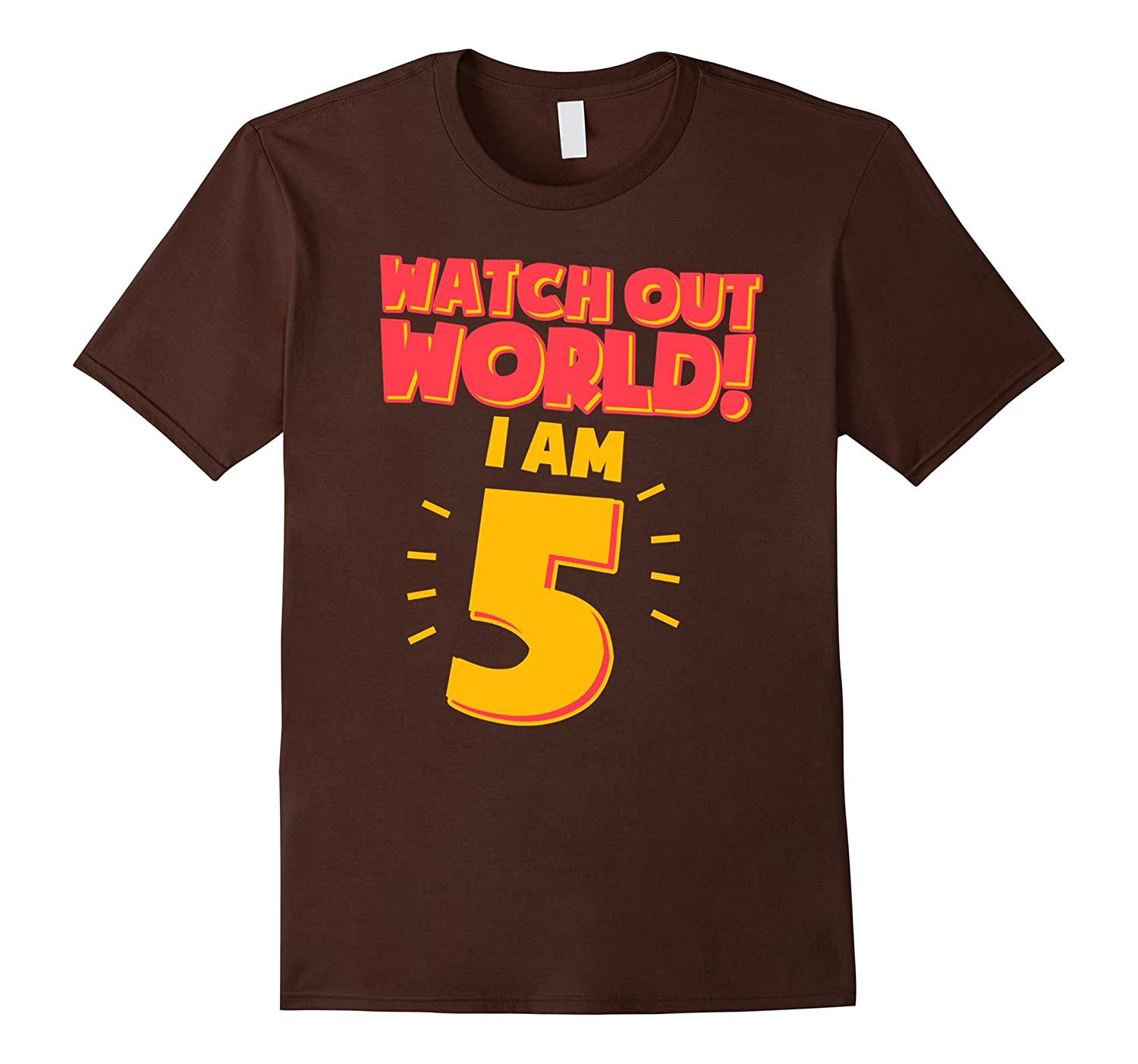 f77c9f16c 5th Birthday Shirt Boy Watch Out World I Am 5-RT – Rateeshirt