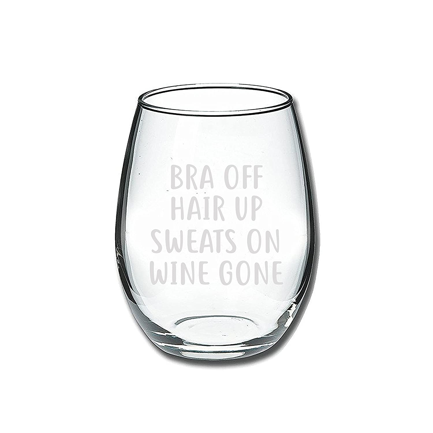 Best Friend Unique Christmas Gift Idea for Her Bra Off Hair Up Sweats On Wine Gone Funny 15oz Wine Glass Perfect Birthday Gifts for Women Sister BFF Mom Wife Girlfriend