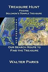 Treasure Hunt, Finding Solomon's Temple Treasure Kindle Edition