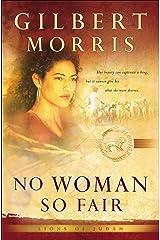 No Woman So Fair (Lions of Judah Book #2) Kindle Edition
